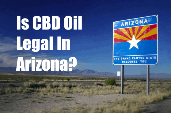 Is CBD Legal In Arizona