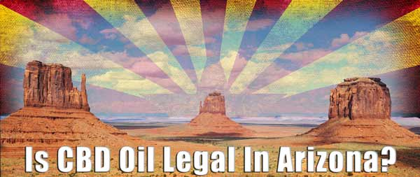 IS-CBD-OIL-LEGAL-IN-ARIZONA---SM
